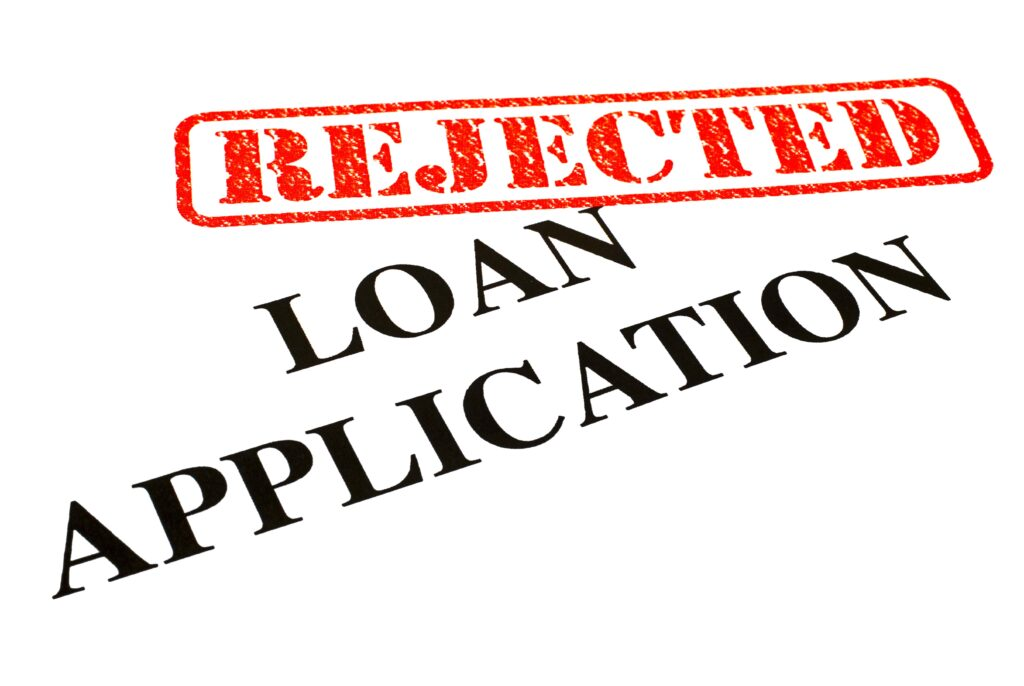 why-your-loans-may-be-rejected