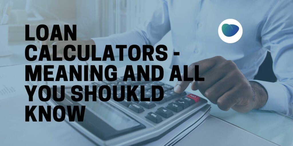 how to use a loan calculator