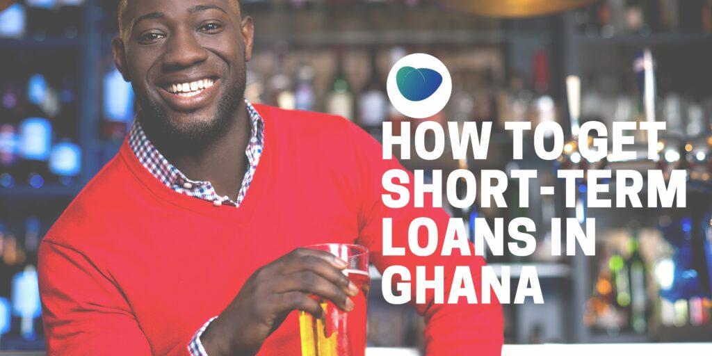 short term loan in ghana