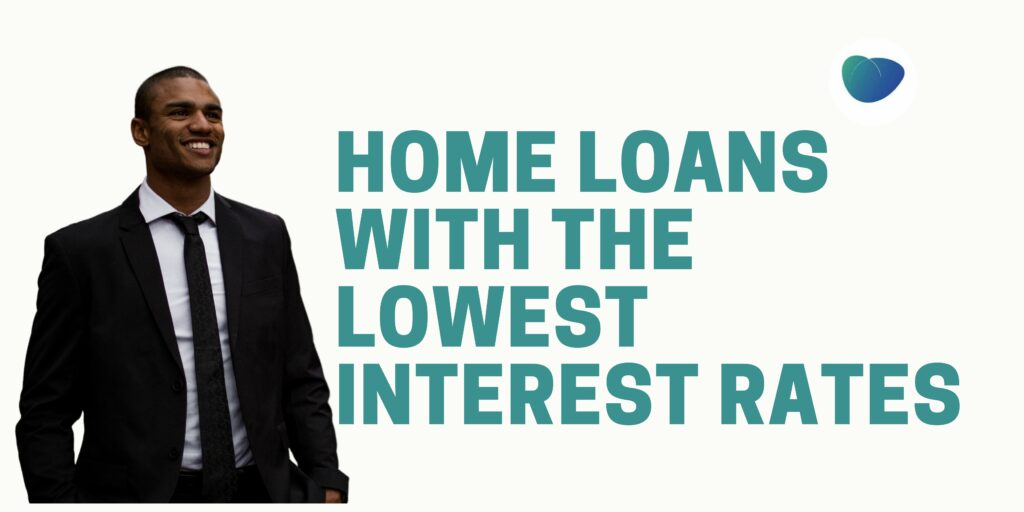 home-loans-with-the-lowest-interest-rates